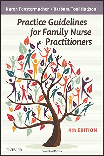 Practice Guidelines for Family Nurse Practitioners, 4e 4th Edition