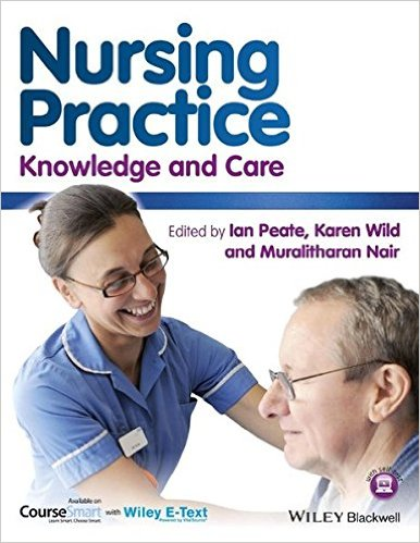 Nursing Practice: Knowledge and Care 1st Edition