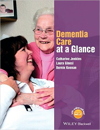 Dementia Care at a Glance  1st Edition by Catharine Jenkins