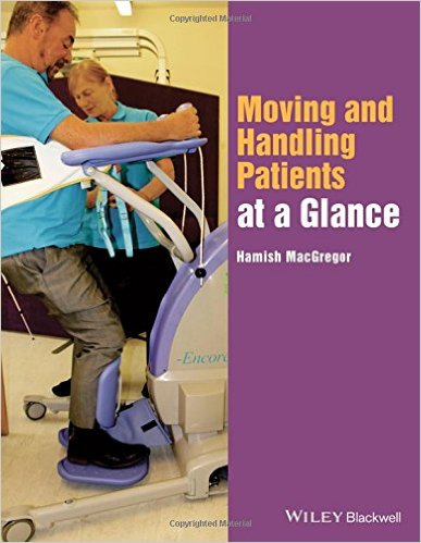 Moving and Handling Patients at a Glance 1st Edition