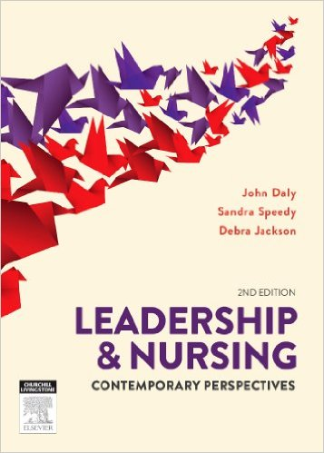 Leadership and Nursing: Contemporary perspectives, 2e