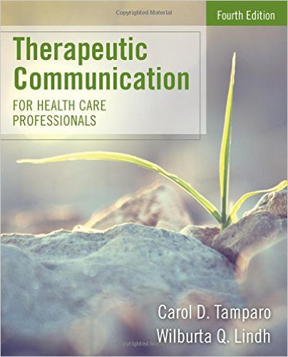 Therapeutic Communication for Health Care Professionals 4th Edition