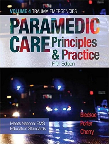 Paramedic Care: Principles & Practice, Volume 4 (5th Edition) 5th Edition