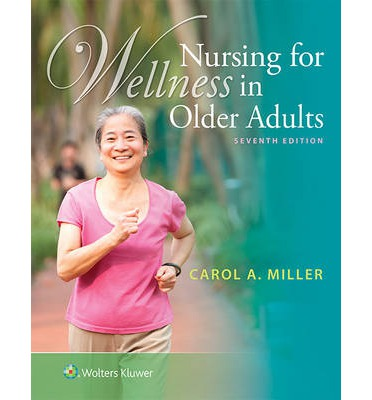 Nursing for Wellness in Older Adults Seventh Edition