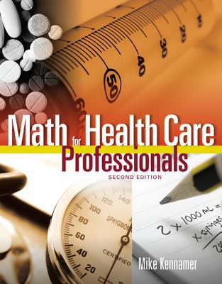Math for Health Care Professionals 2nd Edition