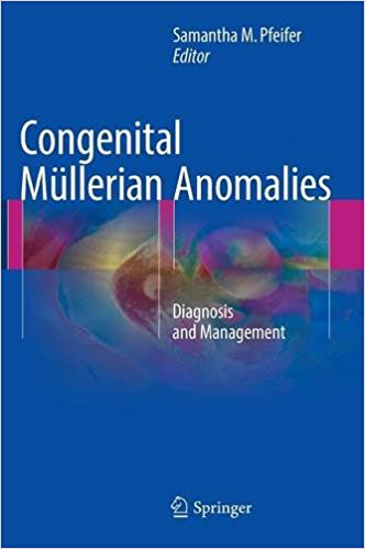 Congenital Mullerian Anomalies 2016 : Diagnosis and Management