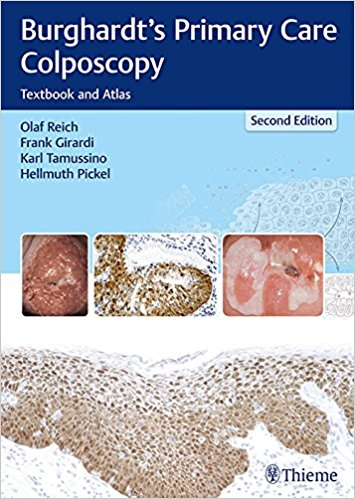 Burghardt's Primary Care Colposcopy: Textbook and Atlas, 2nd Edition