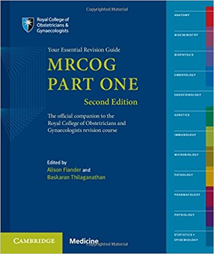 MRCOG Part One: Part 1 : Your Essential Revision Guide, 2nd Edition