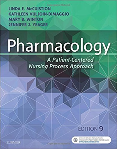 Pharmacology : A Patient-Centered Nursing Process Approach, 9th Edition