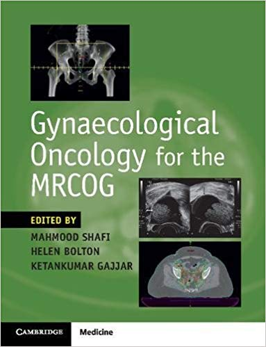 Gynaecological Oncology for the MRCOG 1st Edition PDF