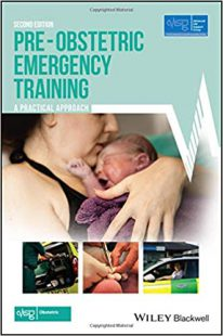 Pre-Obstetric Emergency Training: A Practical Approach 2nd Edition PDF