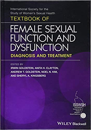 Textbook of Female Sexual Function and Dysfunction: Diagnosis and Treatment 1st Edition