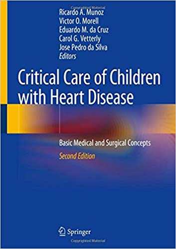 Critical Care of Children with Heart Disease: Basic Medical and Surgical Concepts 2nd ed. 2020 Edition PDF