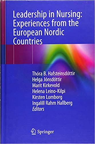 Leadership in Nursing: Experiences from the European Nordic Countries 1st ed. 2019 Edition PDF