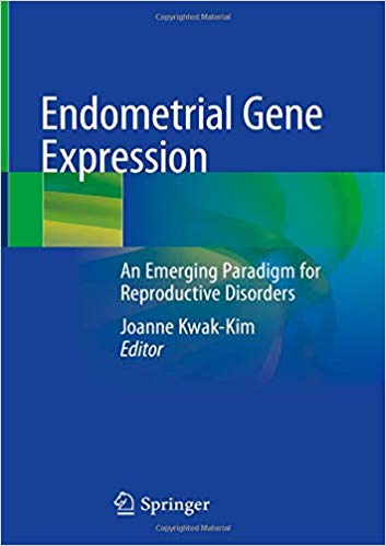 Endometrial Gene Expression: An Emerging Paradigm for Reproductive Disorders 1st ed. 2020 Edition PDF