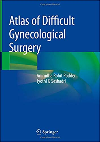 Atlas of Difficult Gynecological Surgery 1st ed. 2020 Edition PDF