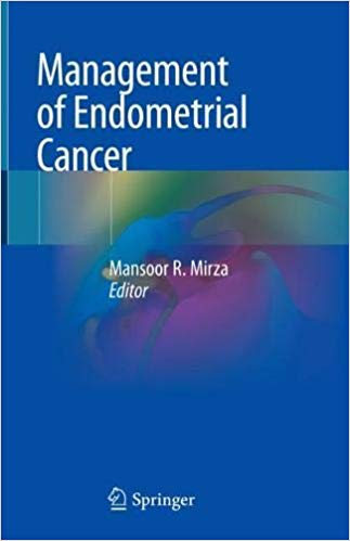 Management of Endometrial Cancer 1st ed. 2020 Edition PDF