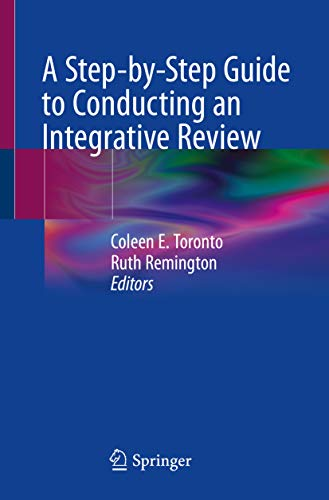 A Step-by-Step Guide to Conducting an Integrative Review PDF