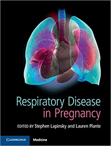 Respiratory Disease in Pregnancy 1st Edition PDF