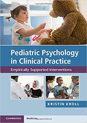 Pediatric Psychology in Clinical Practice: Empirically Supported Interventions 1st Edition PDF