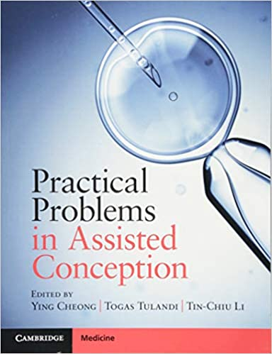 Practical Problems in Assisted Conception 1st Edition PDF