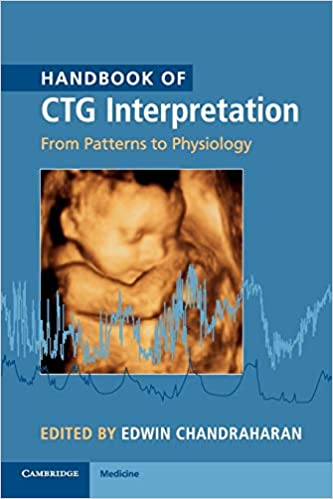 Handbook of CTG Interpretation: From Patterns to Physiology 1st Edition PDF
