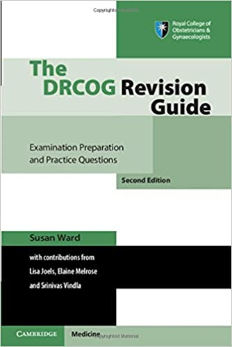 The DRCOG Revision Guide: Examination Preparation and Practice Questions 2nd Edition PDF